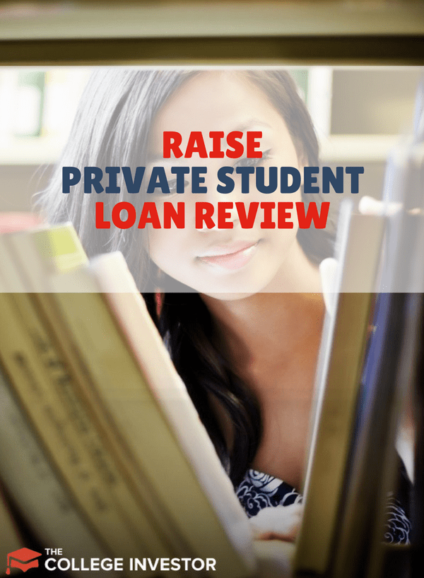 Raise Private Student Loan Review