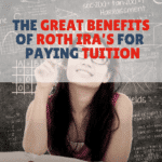 The Great Benefits Of Roth IRAs For Paying Tuition