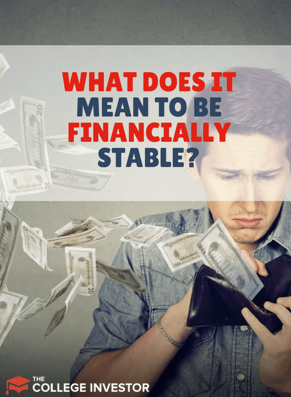 What Does It Mean To Be Financially Stable?