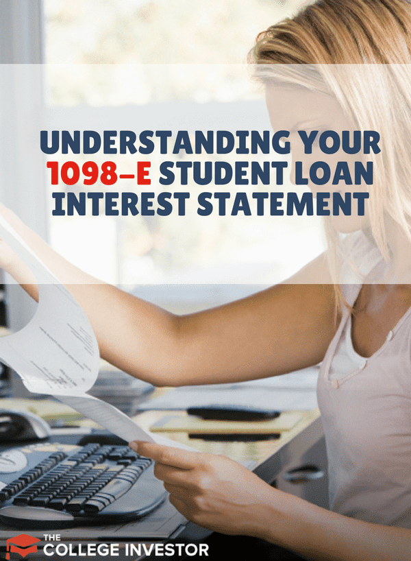 Your 1098-E Interest Statement: Does It Matter Now?