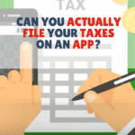 Can You File Your Taxes From An App?