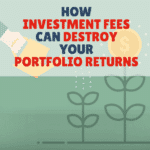 How Investment Fees Can Destroy Your Portfolio Returns