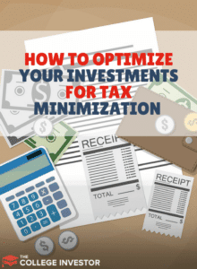 How To Optimize Your Investments For Tax Minimization