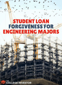 Student Loan Forgiveness For Engineering Majors