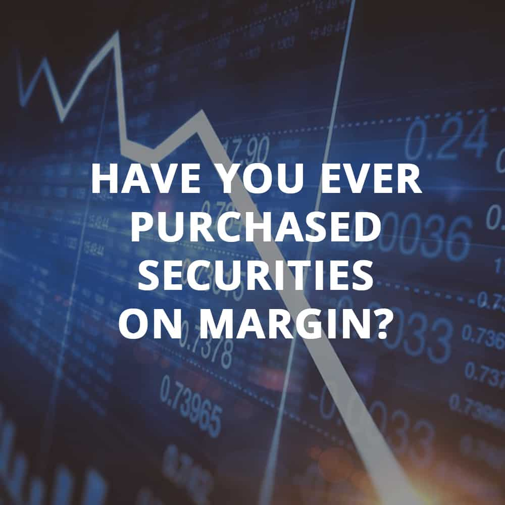 What Is A Margin Account And How Do You Use It?