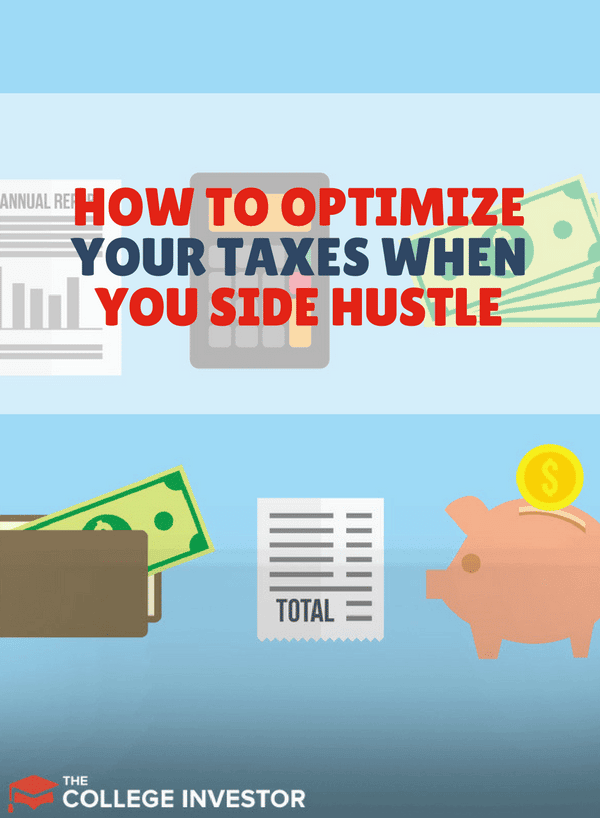 How To Optimize Your Taxes When You Side Hustle