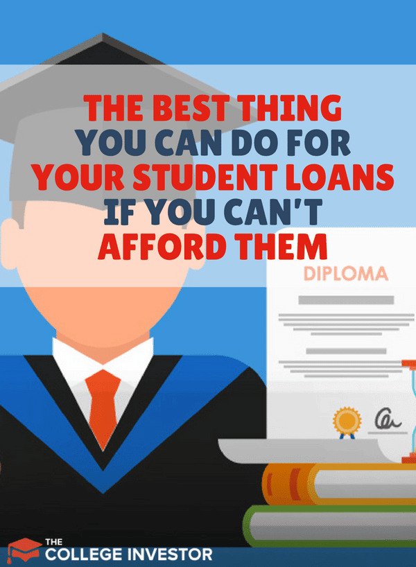 Here are best steps that you can take today if you can't afford your student loan debt payment - in order from best to worst option.