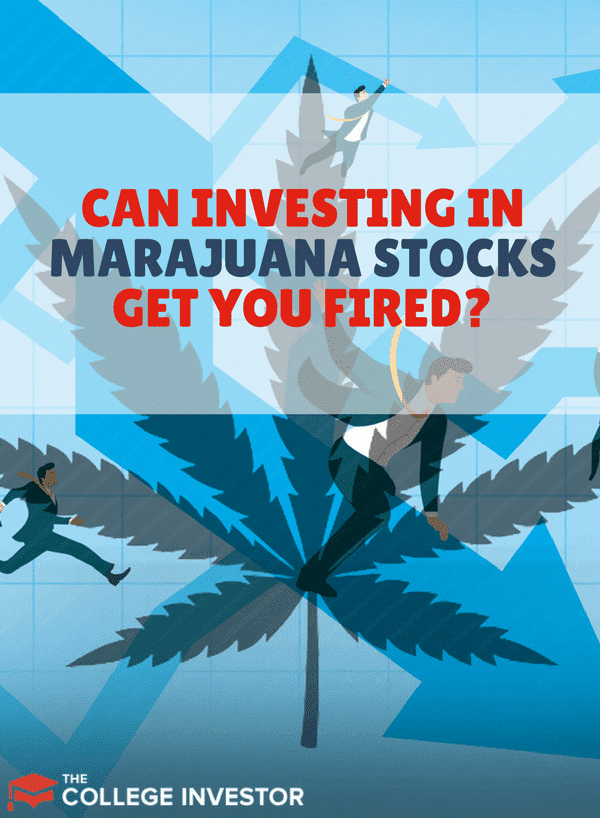 Could you actually get fired by investing your money into marijuana stocks? Here are some details to help you discover if your job could go up in smoke.