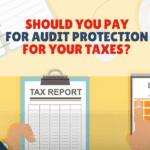 Should You Pay For Audit Protection For Your Taxes?