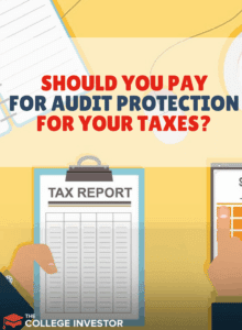 Should You Pay For Audit Protection For Your Taxes? | The
