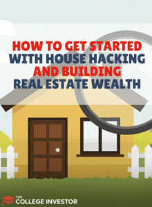 How To Get Started With House Hacking To Build Real Estate