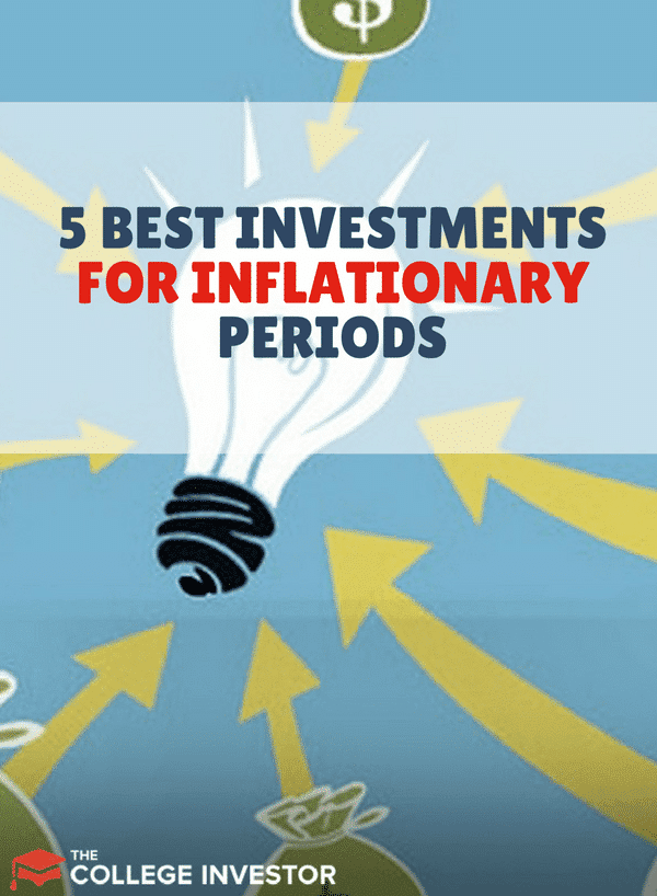 Does inflation make you feel, well, down? If you're concerned about investing during inflationary periods, here are some investments you should know about.