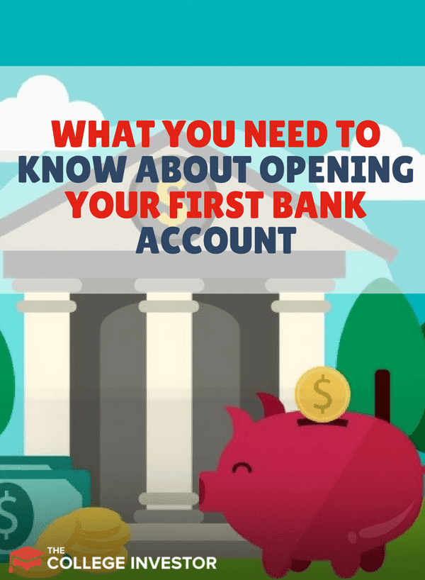 What You Need To Know About Selecting Your First Bank