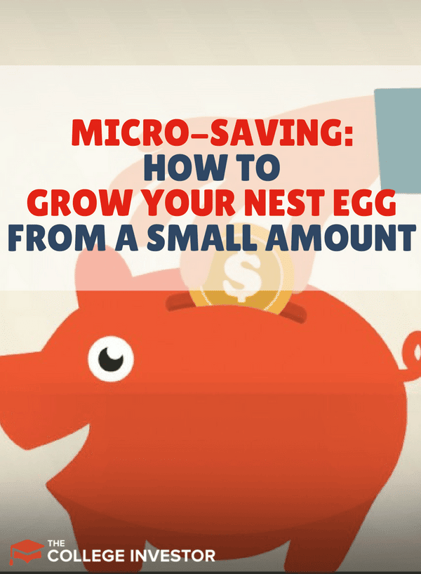 Don't make much money? Have a volatile income? Consider micro-saving. It's a way to grow your nest egg even in tight financial scenarios. Learn more!