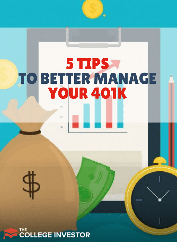 5 Tips To Better Manage Your 401k