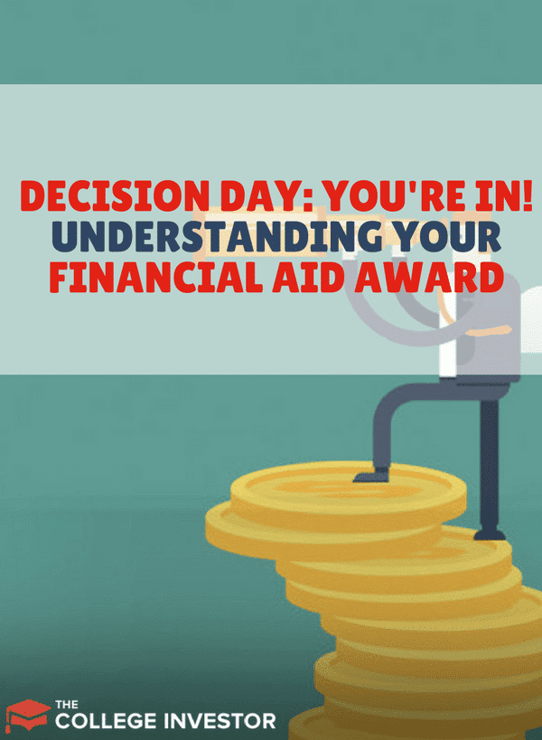 Decision Day: Understanding Your Financial Aid Award