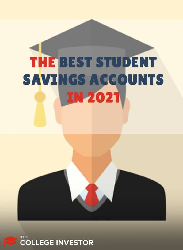 The Best Student Savings Accounts In 2021