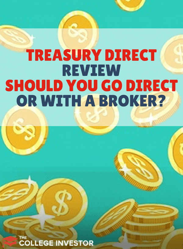 TreasuryDirect is the government's website where you can buy treasuries directly. Is it right for you? Here are some factors to consider.