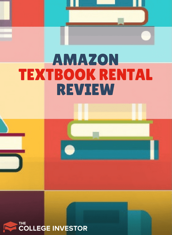 Amazon Textbook Rental Review Is It Right For You