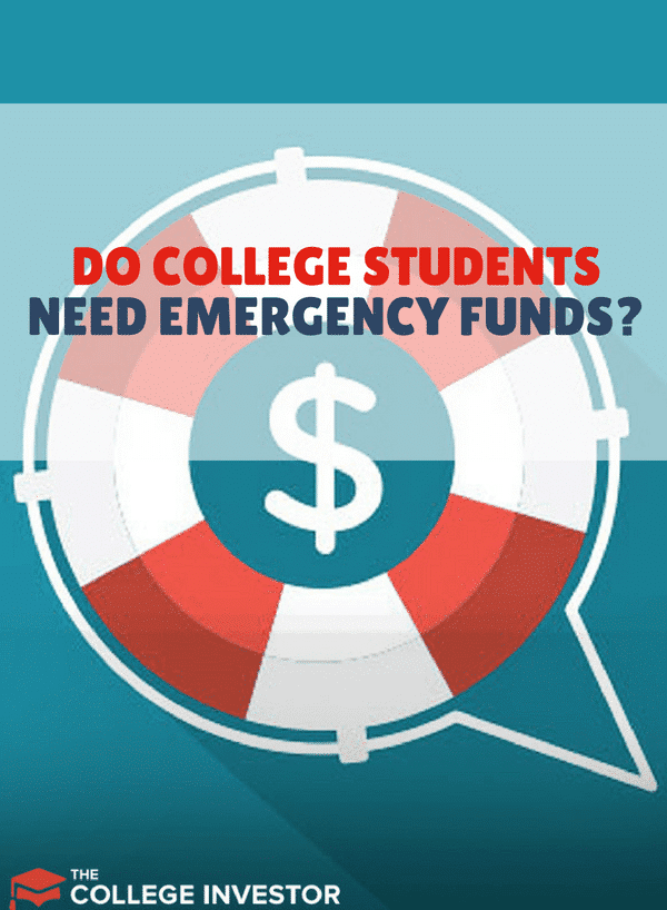 College students don't really need emergency funds, right? Wrong. Here are some reasons why they need emergency funds too.