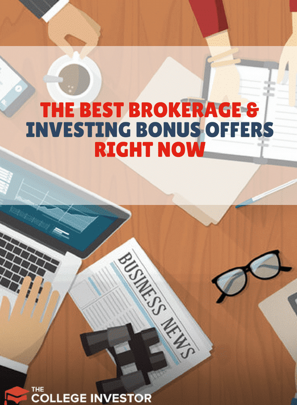 The Best Brokerage and Investing Bonus Offers Right Now