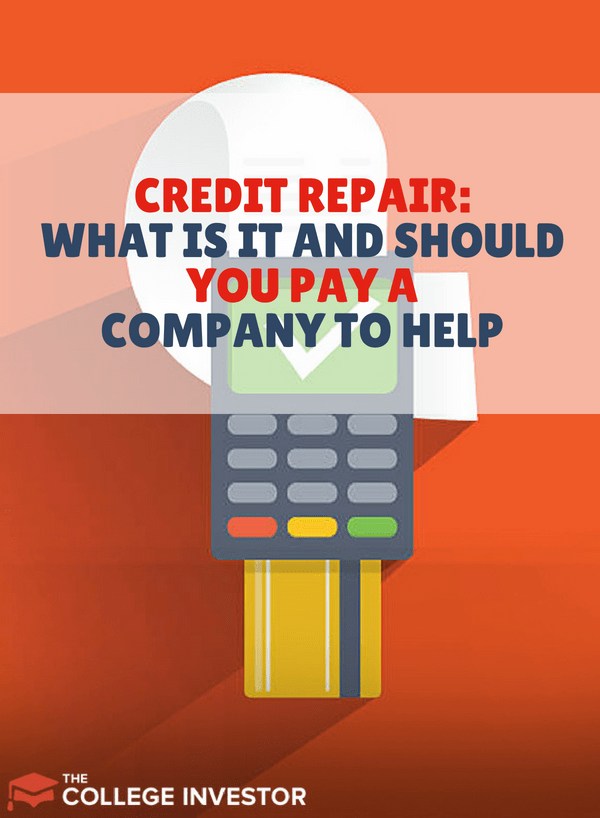 Credit Repair Explained: Should You Pay a Company for Help?