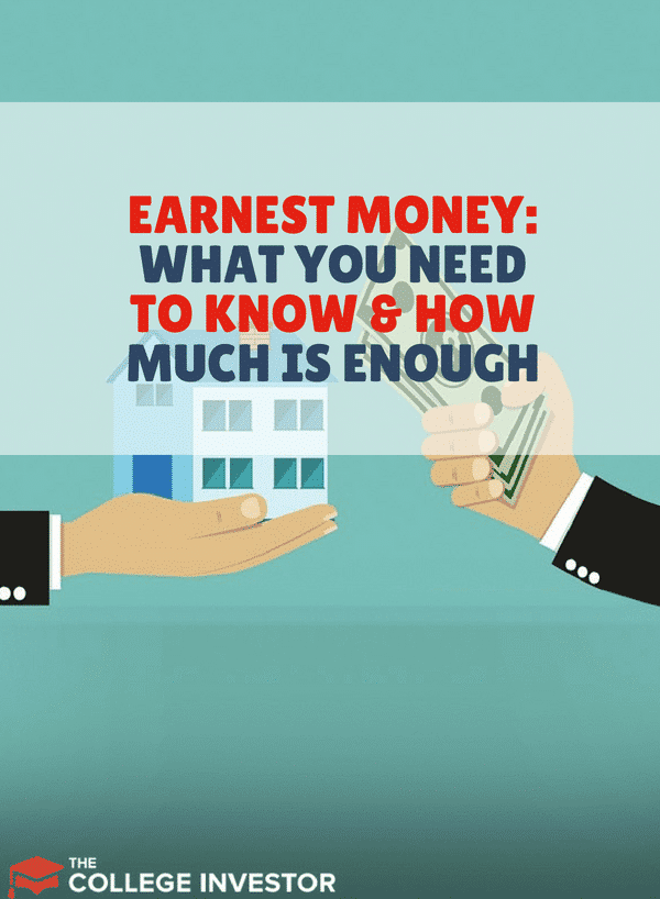 Earnest Money What You Need To Know And How Much Is Enough