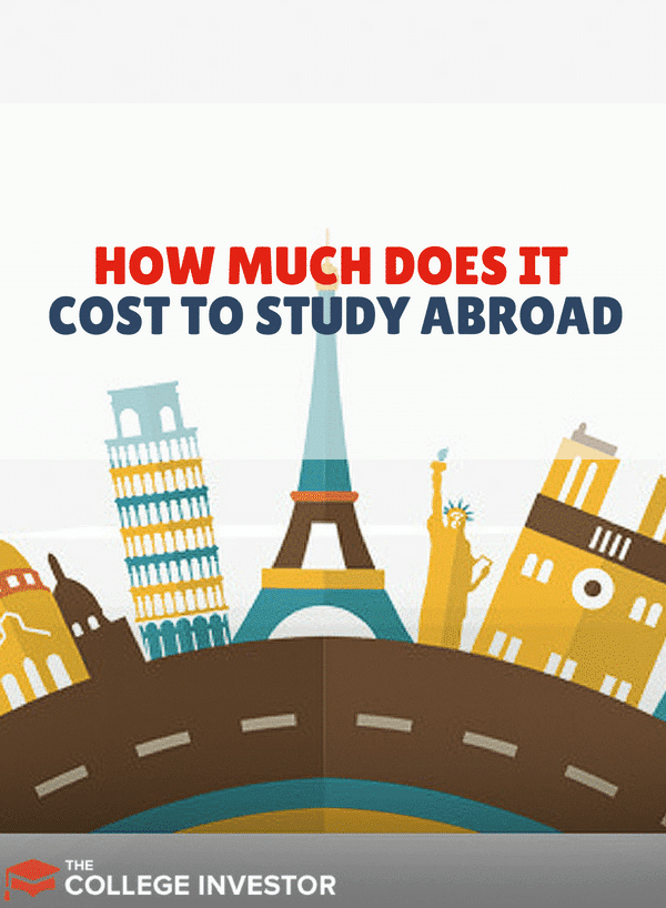 How Much Money Does It Cost for Someone to Study Abroad?