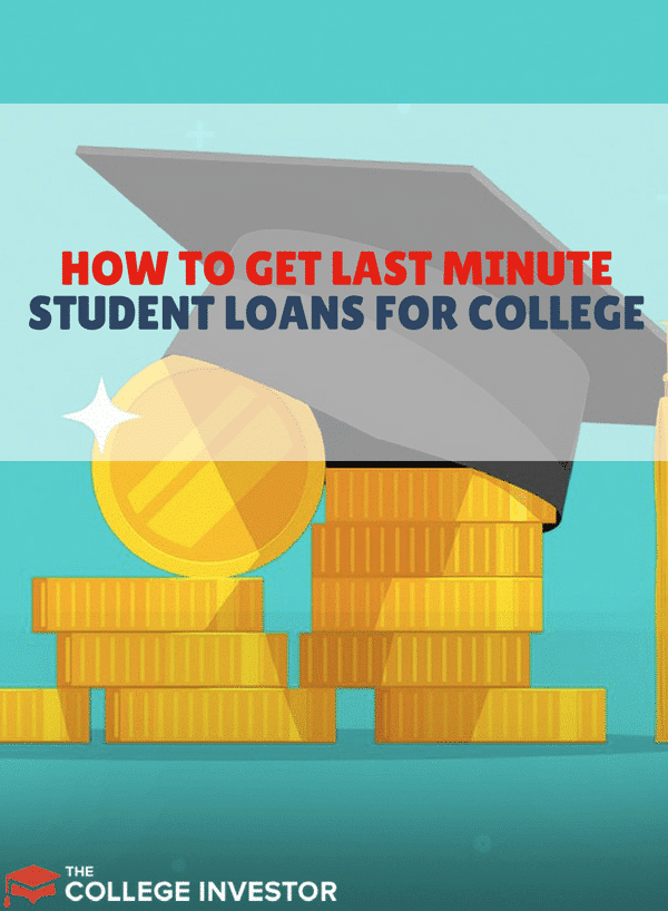 If you're starting college but don't have enough money or financial aid, here's how to get student loans at the last minute for college.