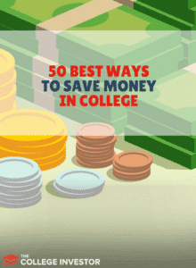 The 50 Best Ways To Save Money In College And Live On A
