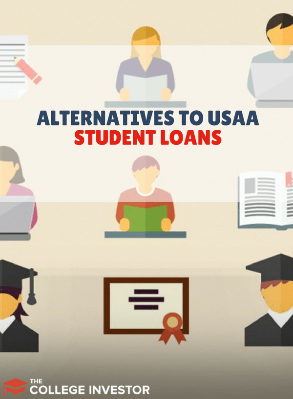 Alternatives to USAA Student Loans for You to Consider