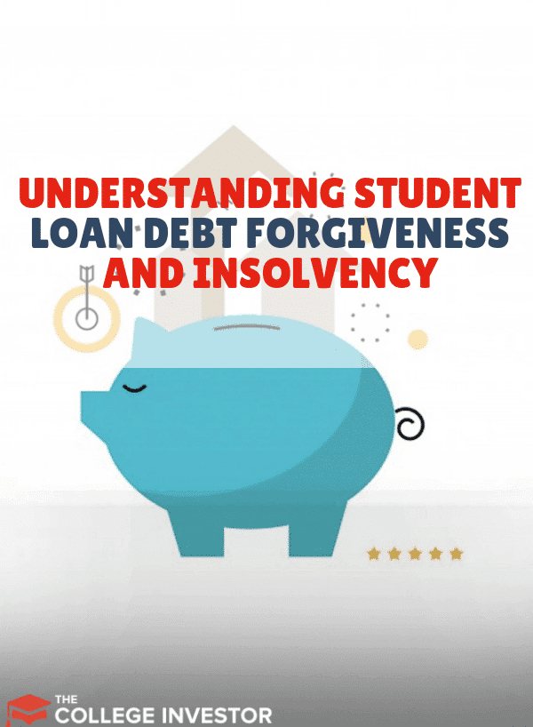 Understanding Student Loan Debt Forgiveness and Insolvency
