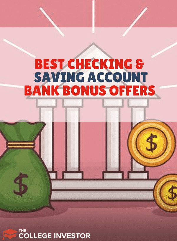 The Best Checking and Saving Account Bank Bonus Offers