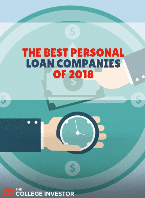 We share our top picks for the best personal loans companies and online lenders in 2018 to help you save money, consolidate debt, and more.