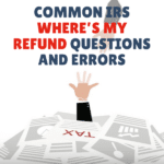 Common IRS WMR Questions