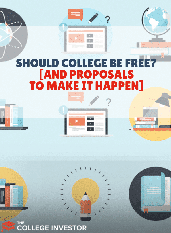 Should College Be Free? (And Proposals to Make It Happen)