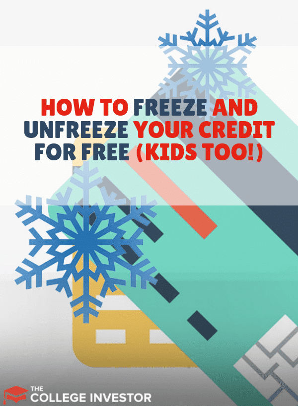 How to Freeze and Unfreeze Your Credit for Free (Kid's Too!)