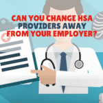 Change Your HSA Provider
