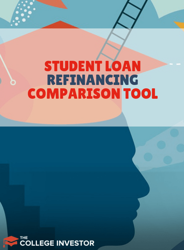 The College Investor student loan refinancing tool compares the top student loan refinancing websites and allows for comparison of the best student loans.