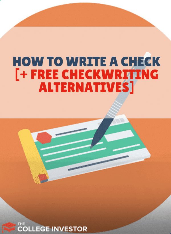 How to Write a Check (And Free Check-Writing Alternatives)