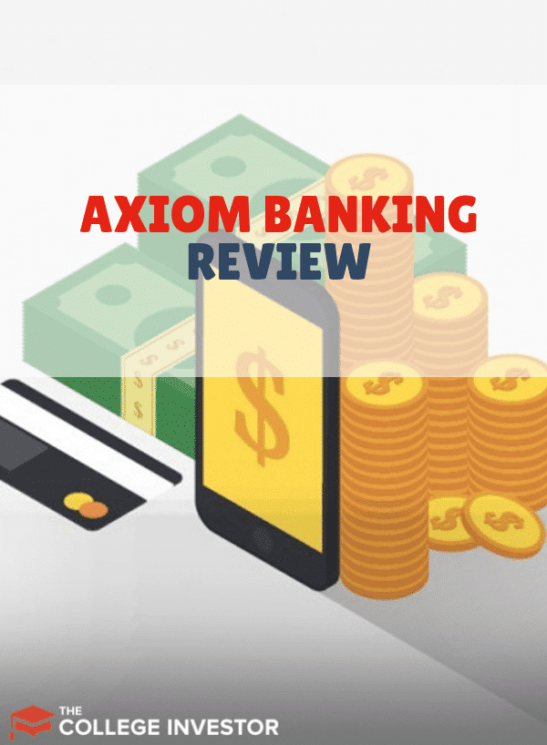 Axiom Bank Review: Is This a Good Option for You?