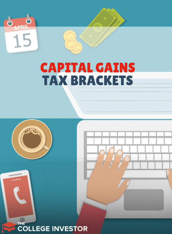 Capital Gains Tax Brackets 2021: What They Are and Rates