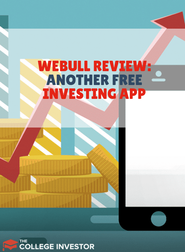 Webull Review: Another Free Investing App