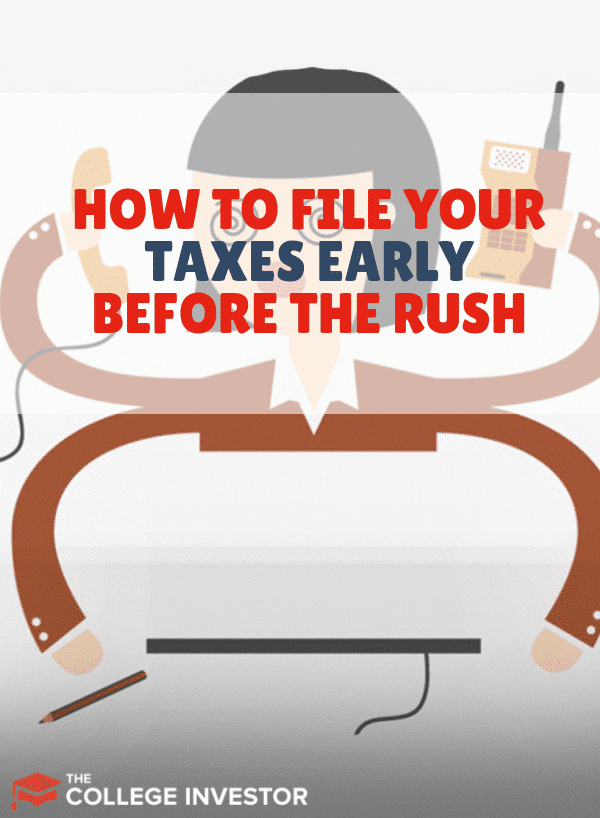 How To File Your Taxes Early