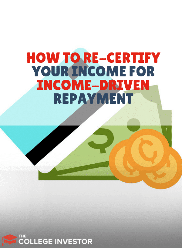 How to Re-Certify Your Income for Income-Driven Repayment