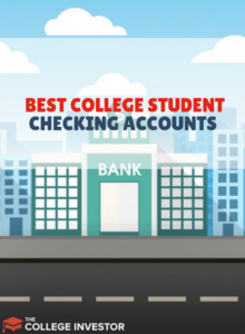 Best College Student Checking Accounts