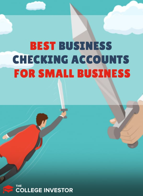The Best Business Checking Accounts For Small Business