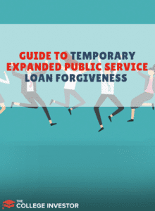 Temporary Expanded Public Service Loan Forgiveness