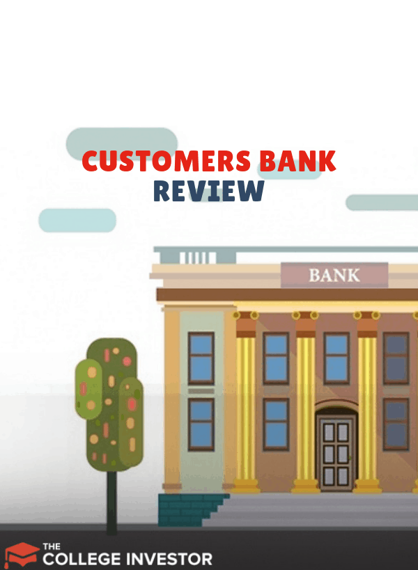 Customers Bank review