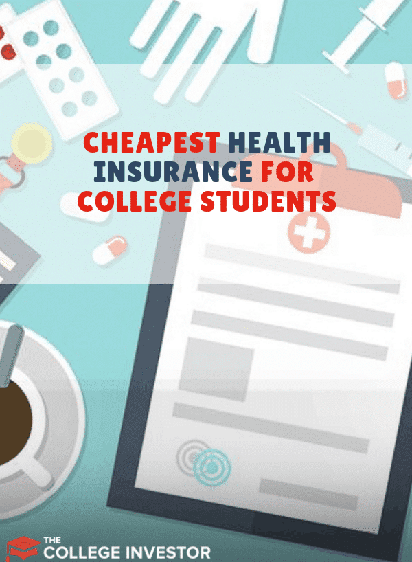 The Cheapest Health Insurance for College Students